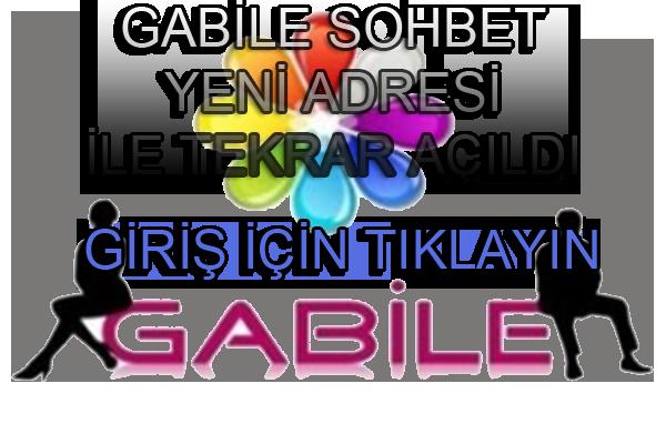Gabile Sohbet Yeni Adres